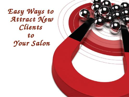 Easy Ways to attract new clients to your salon
